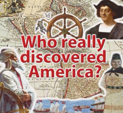 امریکا سب سے پہلے کس نے دریافت کیا