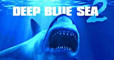 ایکشن سے بھرپور سائنس فکشن ہارر فلم ڈیپ بلیو سی 2،deep blue sea کا ٹریلر جاری کر دیا گیا