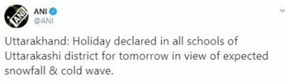 بھارت کی شمالی ریاست اترکھنڈ کی حکومت نے آج اسکول بند رکھنے کا اعلان کردیا۔
