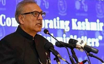 حق خودارادیت کےحصول کیلئےپاکستان کشمیری عوام کیساتھ مکمل یکجہتی کا اظہار کرتا ہے.صدر ڈاکٹر عارف علوی