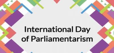 آج پارلیمانی امورکاعالمی دن منایاجارہاہے