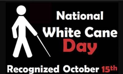 سفیدچھڑی کاآج عالمی دن منایاجارہاہے